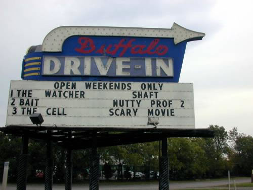 Buffalo Drive In Marquee From 2000 Courtesy Of Ins
